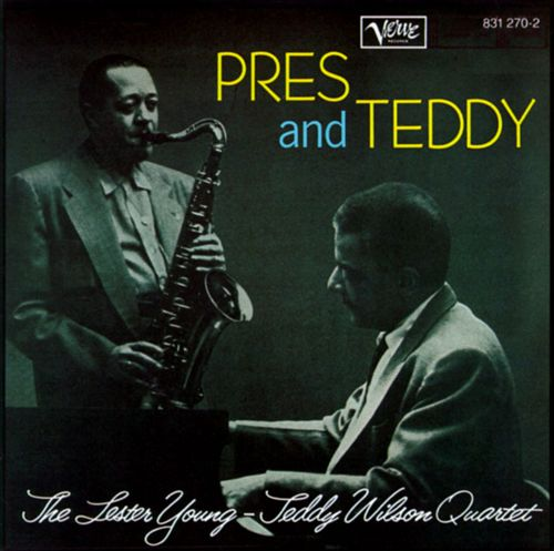 Lester Young Teddy Wilson All Of Me