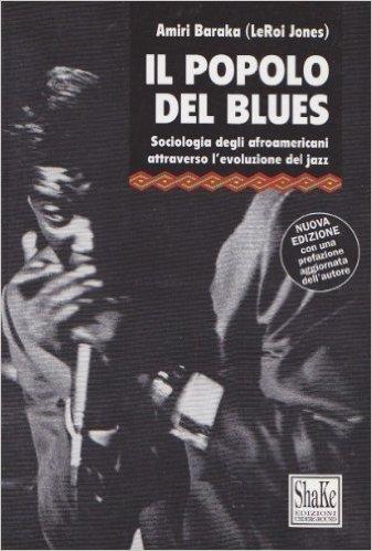 Amiri Baraka Il popolo del blues