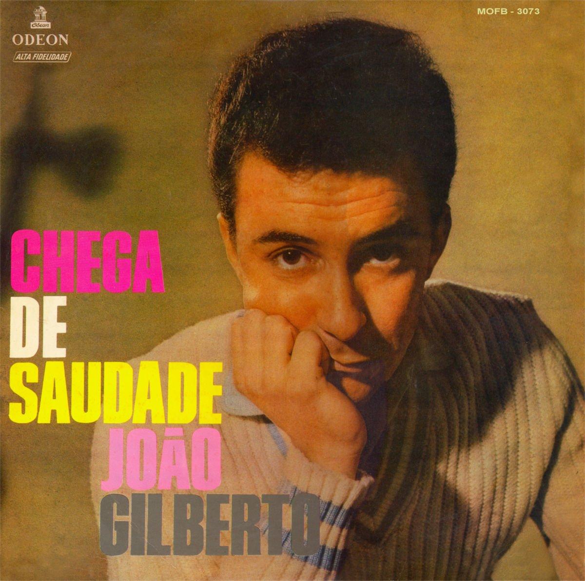 Joao Gilberto Chega De Saudade