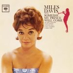 Miles-Davis-Someday-My-Prince-Will-Come