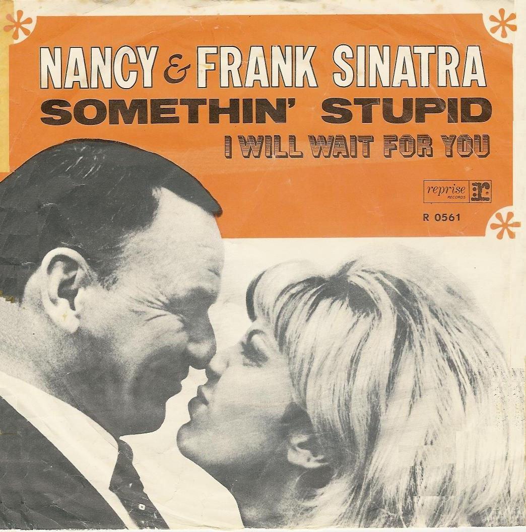 Nancy-Sinatra-Frank-Sinatra-Somethin-Stupid