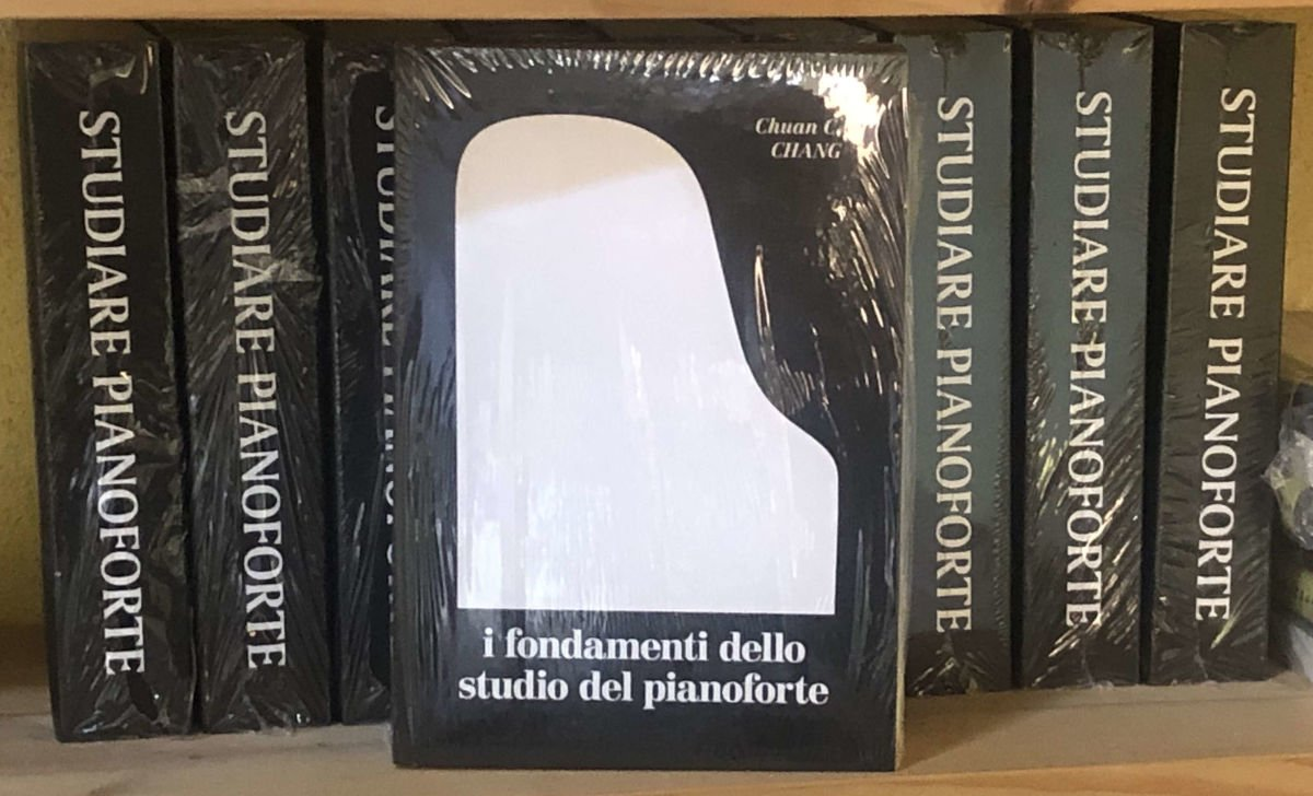 Fondamenti dello Studio del Pianoforte Chuan C Chang